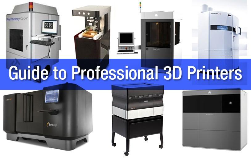 Comment choisir votre prochaine imprimante 3D professionnelle