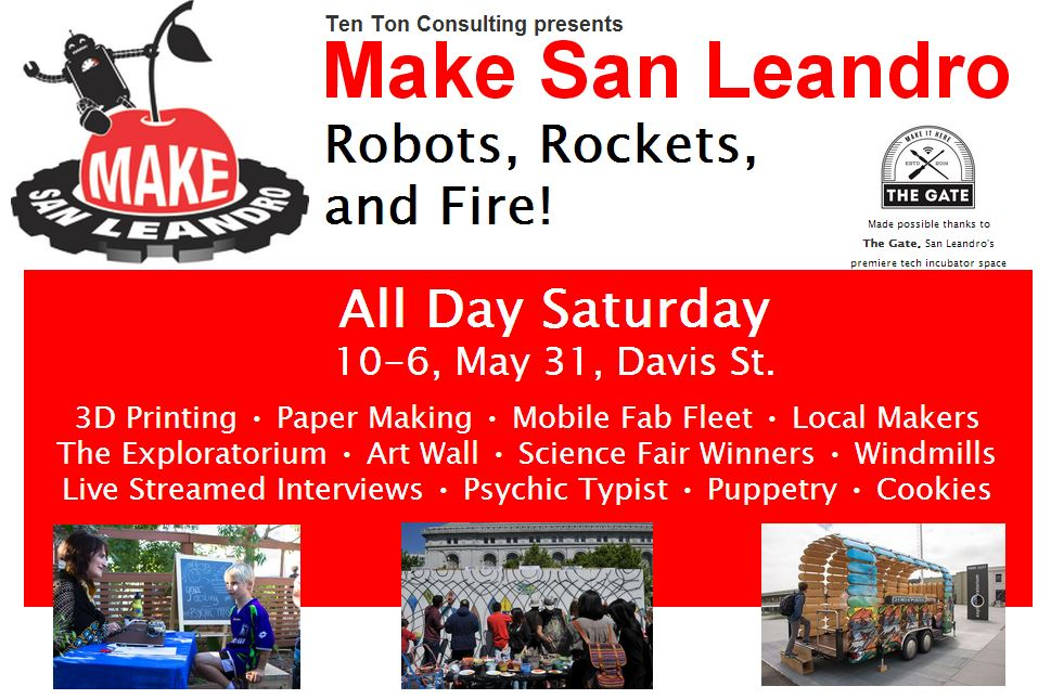 Meet us at Make San Leandro!