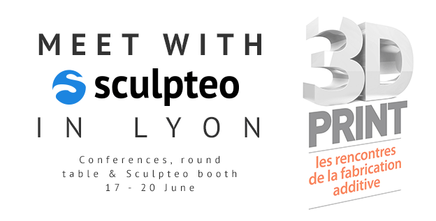 Talk, Round Table & Sculpteo Booth at the 3D Print Exhibition in Lyon