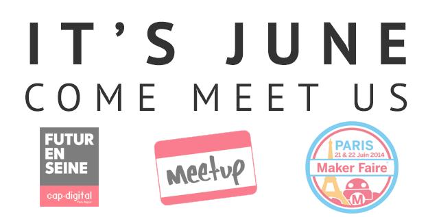 It's June. Come meet us in France. - Sculpteo Blog