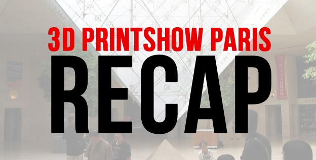 This years 3D Printshow Paris was bigger than ever