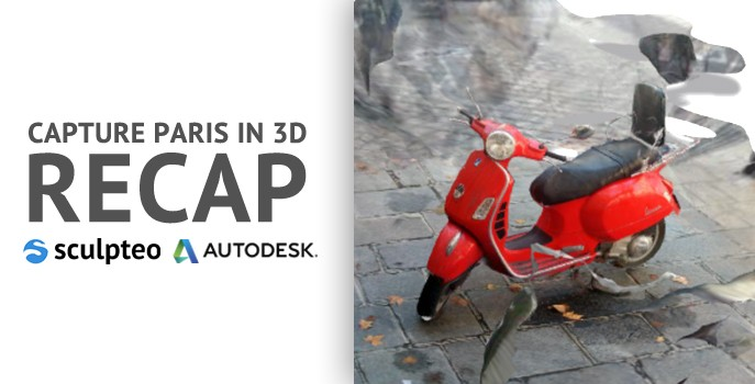 Recap: Capture Paris in 3D