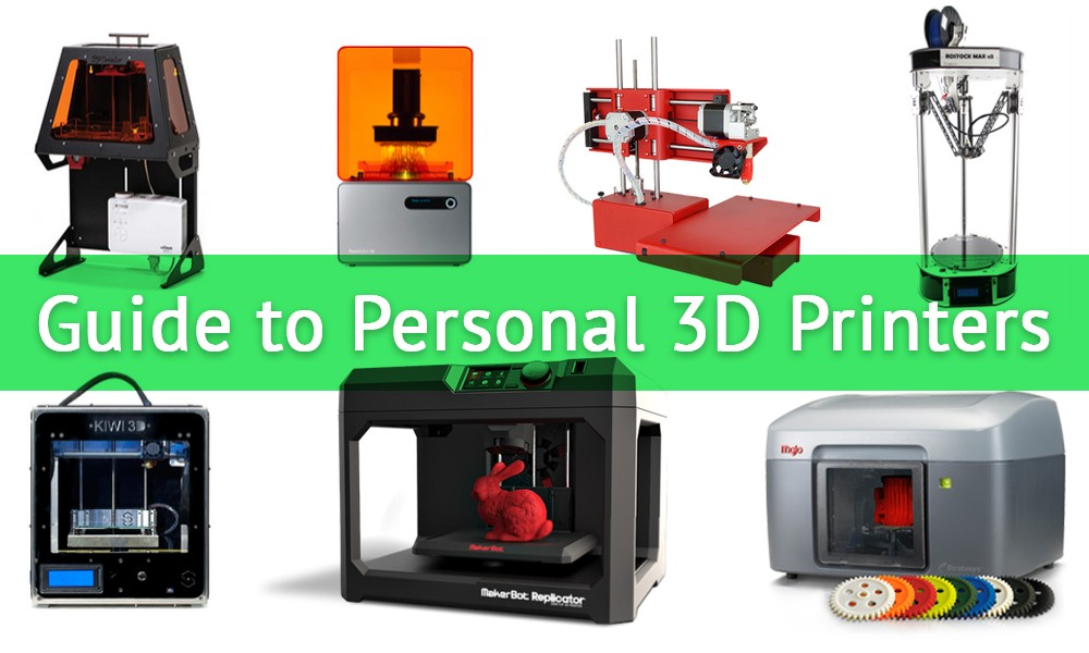 Best Personal 3D Printers: Guide to DIY 3D Printers