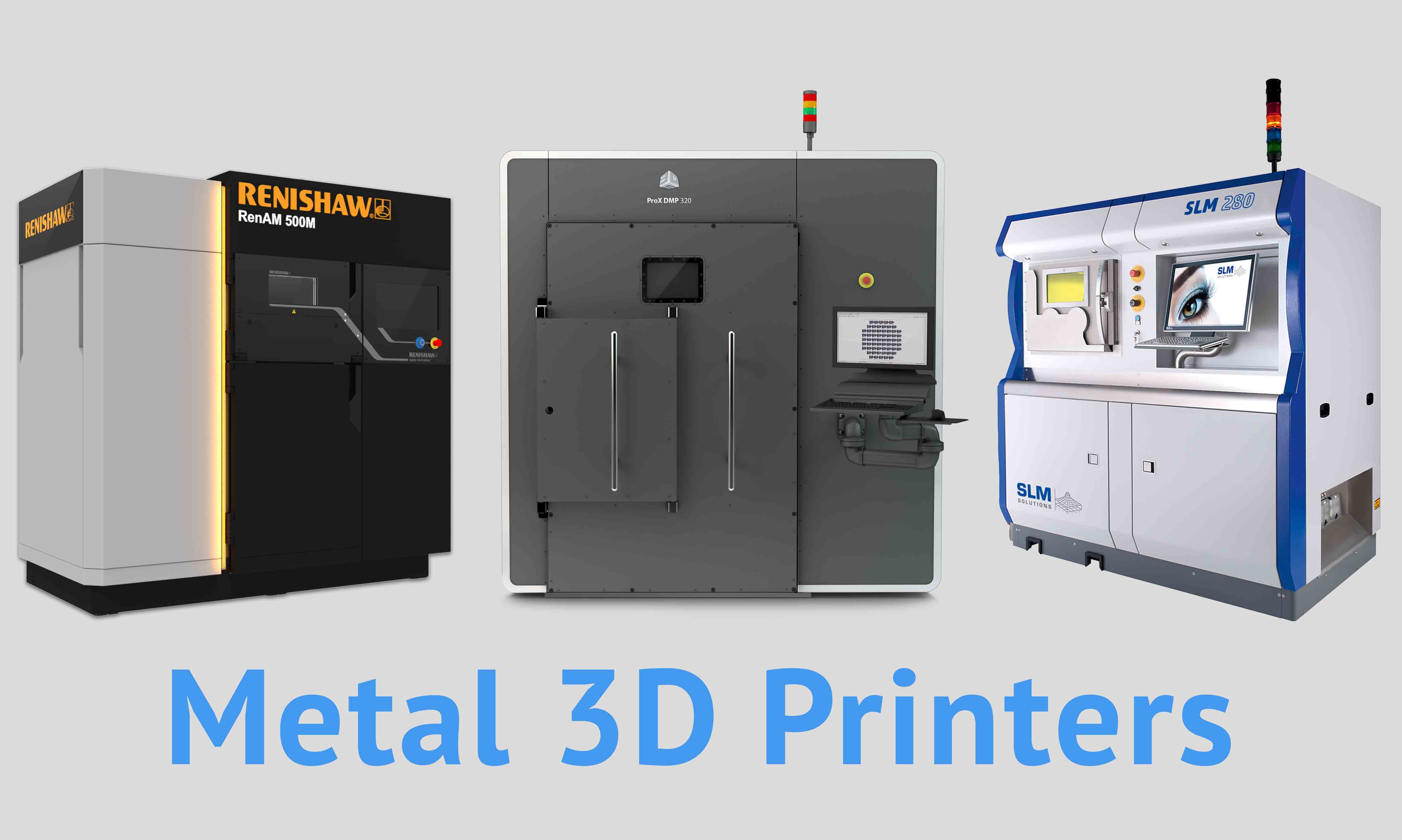 List of the main manufacturers and Metal 3D printers of 2017