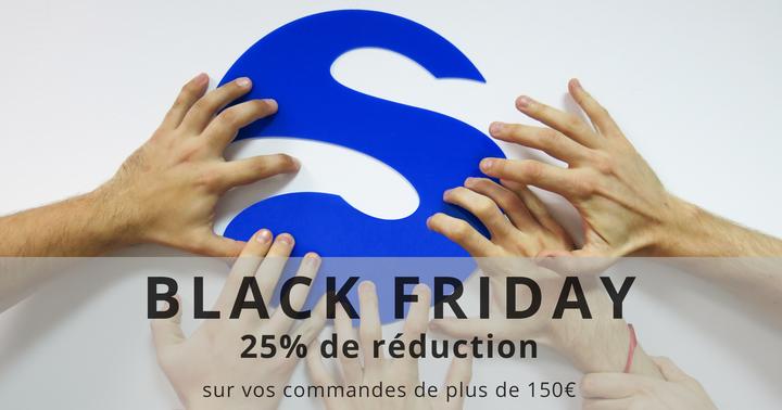 Black Friday: moins 25% sur vos impressions 3D !