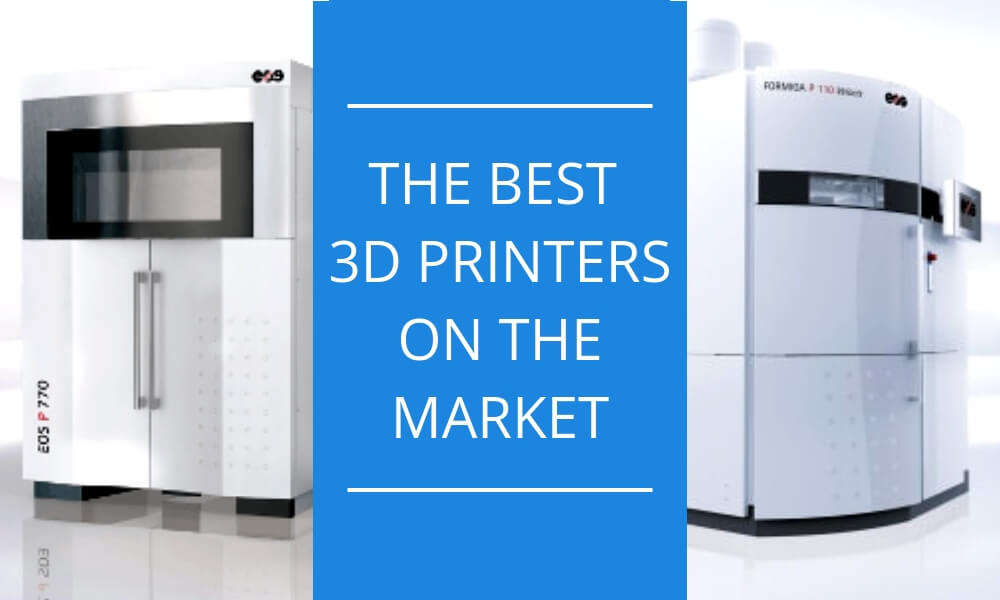 Discover the best industrial 3D printers on the market