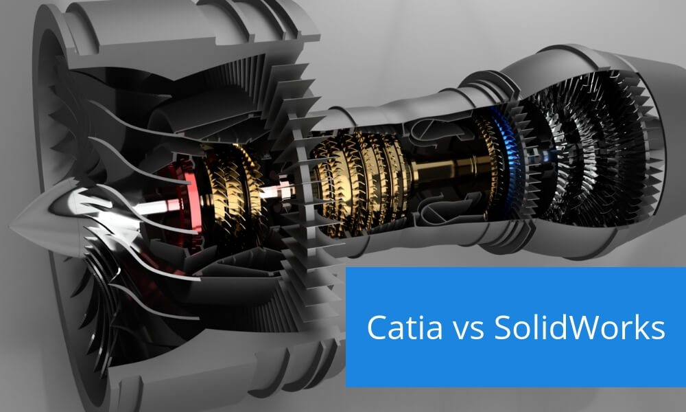 Catia vs SolidWorks: which one do you choose?