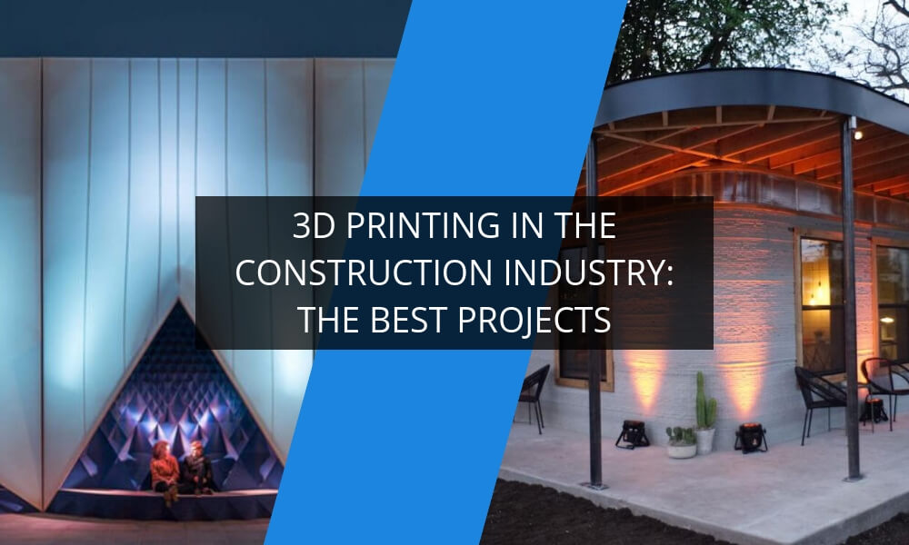 3D Printing in the construction industry Part 2: The Best Projects