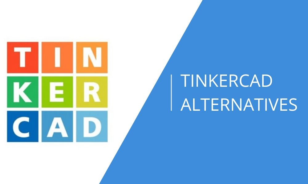 What are the best TinkerCAD alternatives in 2020?