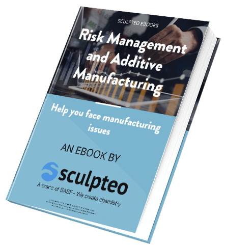 risk management and additive manufacturing
